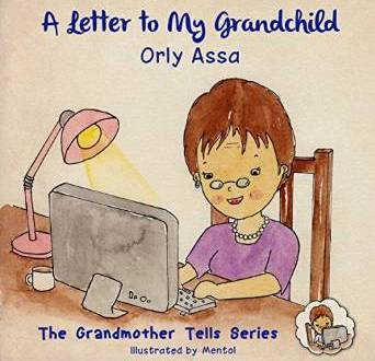 A Letter To My Grandchild by Orly Assa