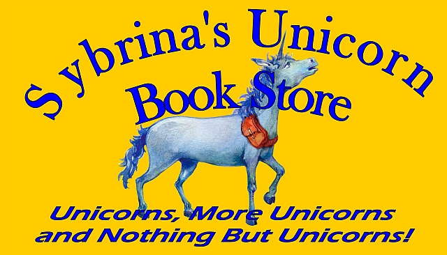 Sybrina's Unicorn Book Store is where you'll find unicorn books and other fun unicorn stuff for Little Kids, Middle Kids, Teens, YA and Older Readers who love unicorns!