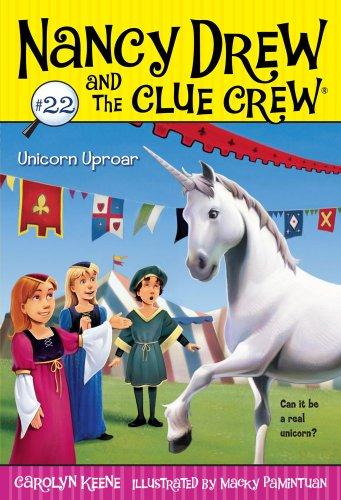 Unicorn Uproar (Nancy Drew and the Clue Crew Book 22)