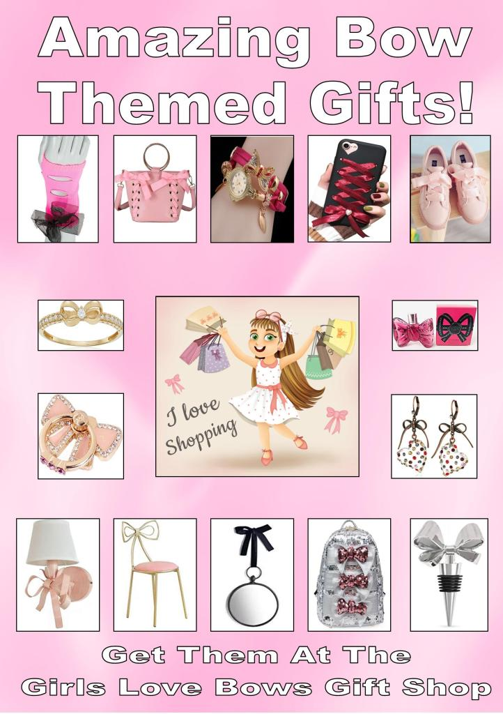 The Best Place To Find Bow Themed Gifts is the Girls Love Bows Gift Shop.