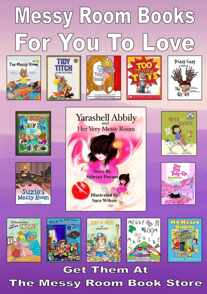 Messy Room Books For You To Love.  Find Them At The Messy Room Book Store